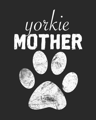 Yorkie Mother  2019 Weekly Planner Yorkshire Terrier