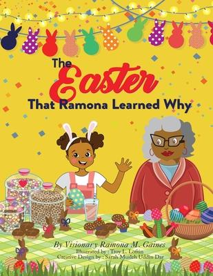 The Easter That Ramona Learned Why