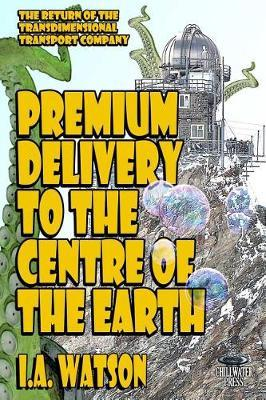 Premium Delivery to the Centre of the Earth