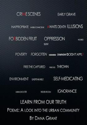 Learn from Our Truth  Poems a Look Into the Urban Community