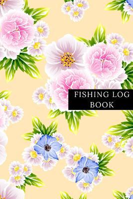 Fishing Log Book  Fisherman's Record Journal- Fishing Note Book- Boat Log Template - Fishing Activities Dairy - Man, Woman, Girls, Boys and Professionals. Paperback