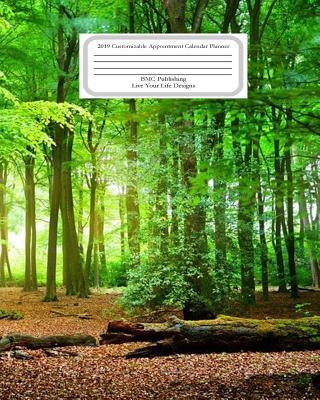 Appointment Cslendar Planner Green Forest 2019  Bmc Live Your Life Designs