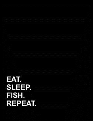 Eat Sleep Fish Repeat  Appointment Book 2 Columns