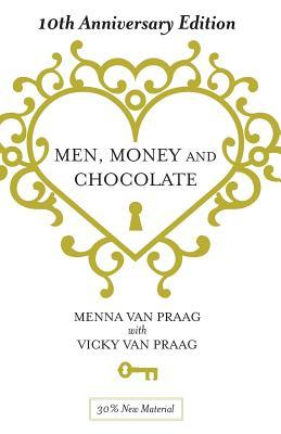 Men, Money & Chocolate