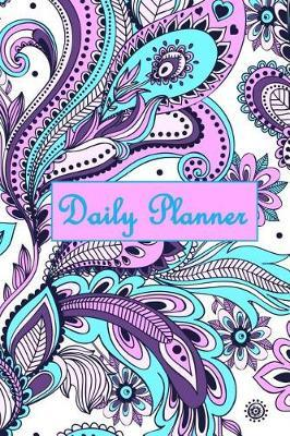 Daily Planner  Pink Blue White Purple Paisley Swirls Cover 2019 to Do List Planner with Checkboxes to Keep Your Organized