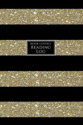 Book Lover's Reading Log  Book Tracker/Reading Log with Details and Ratings Black and Faux Gold Sparkle Stripe
