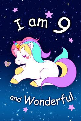 I Am 9 and Wonderful  Cute Unicorn 6x9 Activity Journal, Sketchbook, Notebook, Diary Keepsake for Women & Girls! Makes a Great Gift for Her 9th Birthday.