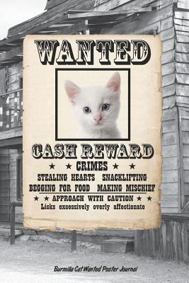 Burmilla Cat Wanted Poster Journal