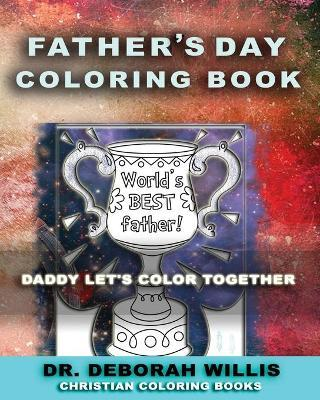 Fathers Day Coloring Book  Christian Coloring Book