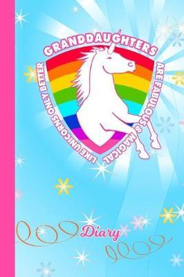 Diary  Granddaughter Unicorn Rainbow Blue Cover Writing Notebook Daily Journal for Journalists & Writers Write about Your Life & Interests