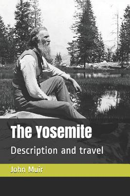 The Yosemite  Description and Travel