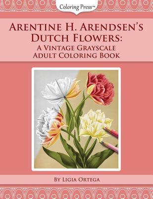 Arentine H. Arendsen's Dutch Flowers
