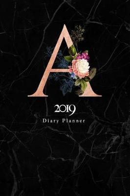2019 Diary Planner  Abstract Rose Gold & Flowers January to December 2019 Diary Planner with a Monogram on Luxury Black Marble.