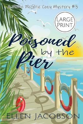 Poisoned by the Pier
