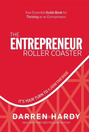 The Entrepreneur Roller Coaster : It's Your Turn to #jointheride