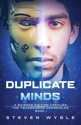 Duplicate Minds  A Science Fiction Thriller