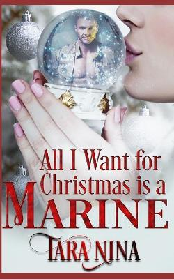 All I Want For Christmas Is A Marine