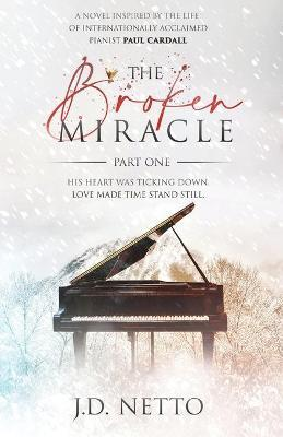 The Broken Miracle