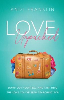 Love, Unpacked