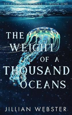 The Weight of a Thousand Oceans