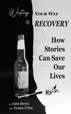Writing Your Way to Recovery