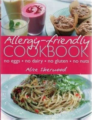 Astrosadventuresbookclub.com Allergy-friendly Cookbook : No Eggs, No Dairy, No Gluten, No Nuts Image