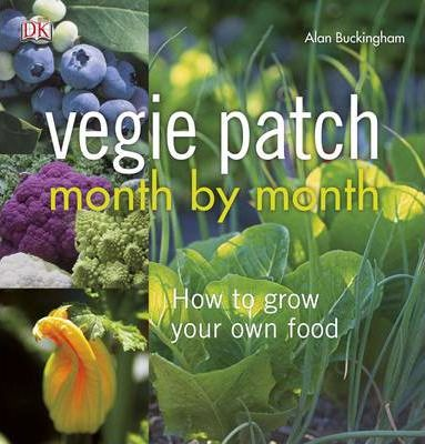 Vegie Patch Month by Month