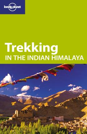 Lonely Planet Trekking in the Indian Himalaya