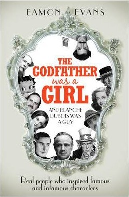 The Godfather was a Girl  ...And Blanche Dubois Was a Guy