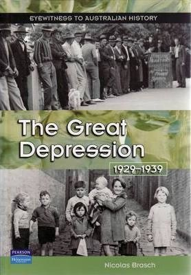 The Great Depression 1929 1939 Nicolas Brasch 9781740705998 - The-great-depression-1929