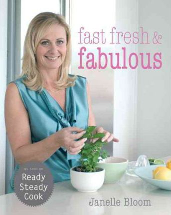Fast, Fresh and Fabulous