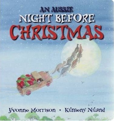 Aussie Night Before Christmas: Board Book