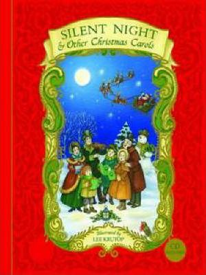 """""""Silent Night"""" and Other Christmas Carols"""