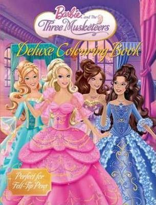 Barbie and the Three Musketeers  Deluxe Colouring Book  The Five