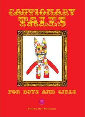 Cautionary Tales for Boys and Girls