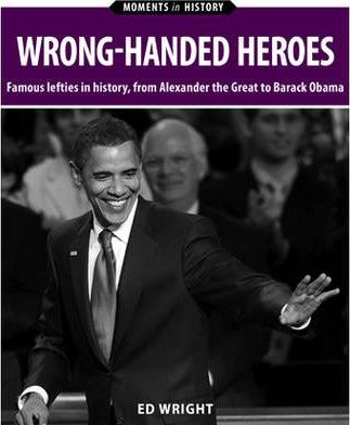 Wrong-Handed Heroes