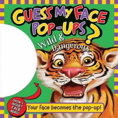 Guess My Face Pop-up - Wild and Dangerous