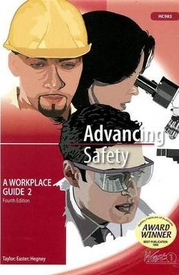 Advancing Safety; a Workplace Guide 2