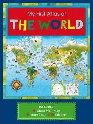My first atlas of the world the five mile press 9781742117591 my first atlas of the world gumiabroncs Images
