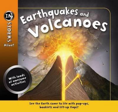 Insiders Alive - Volcanoes and Earthquakes