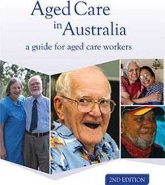 aged care in australia tafe nsw 9781742362335 rh bookdepository com aged care in australia a guide for aged care workers pdf Aged-Care Staff