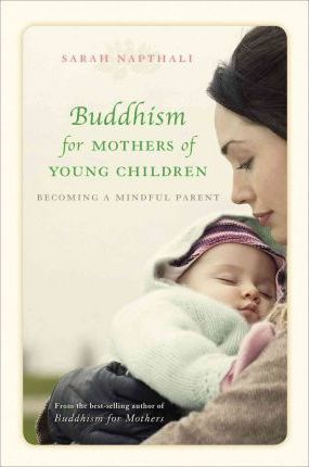 Buddhism for Mothers of Young Children