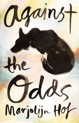 Against the Odds : Marjolijn Hof : 9781742375083