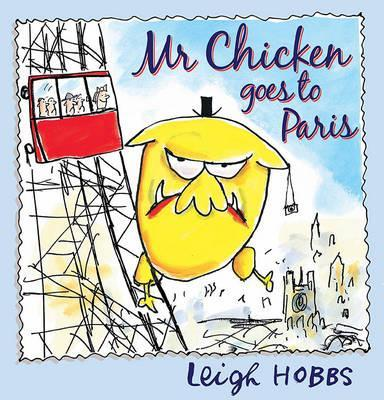 mr chicken goes to paris by leigh hobbs
