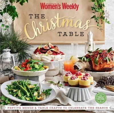 The christmas table australian womens weekly 9781742456270 the christmas table forumfinder Image collections