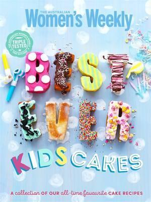 Best-ever Kids Cakes The Complete Collection