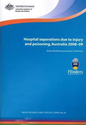 Hospital Separations Due to Injury and Poisoning, Australia 2008-09