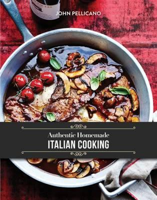 Authentic Homemade Italian Cooking