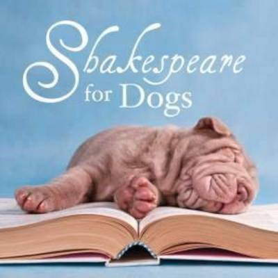 Shakespeare for Dogs