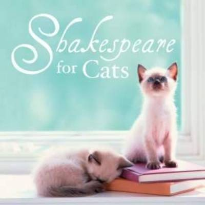 Shakespeare for Cats